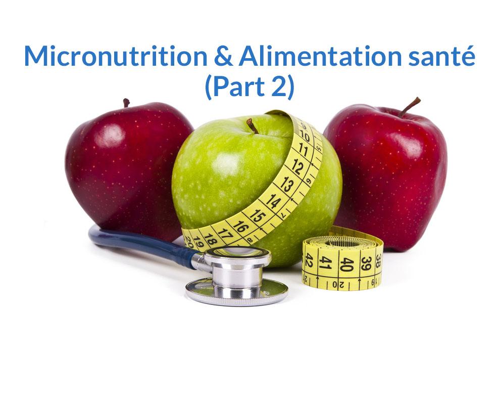CaféSanté #7- Micronutrition et Alimentation santé (Part 2)