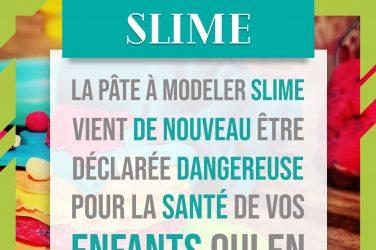 Protégez vos enfants de la la Pâte à modeler Slime !