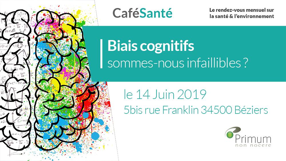 Café Santé Primum | Les biais cognitifs : sommes-nous infaillibles ?
