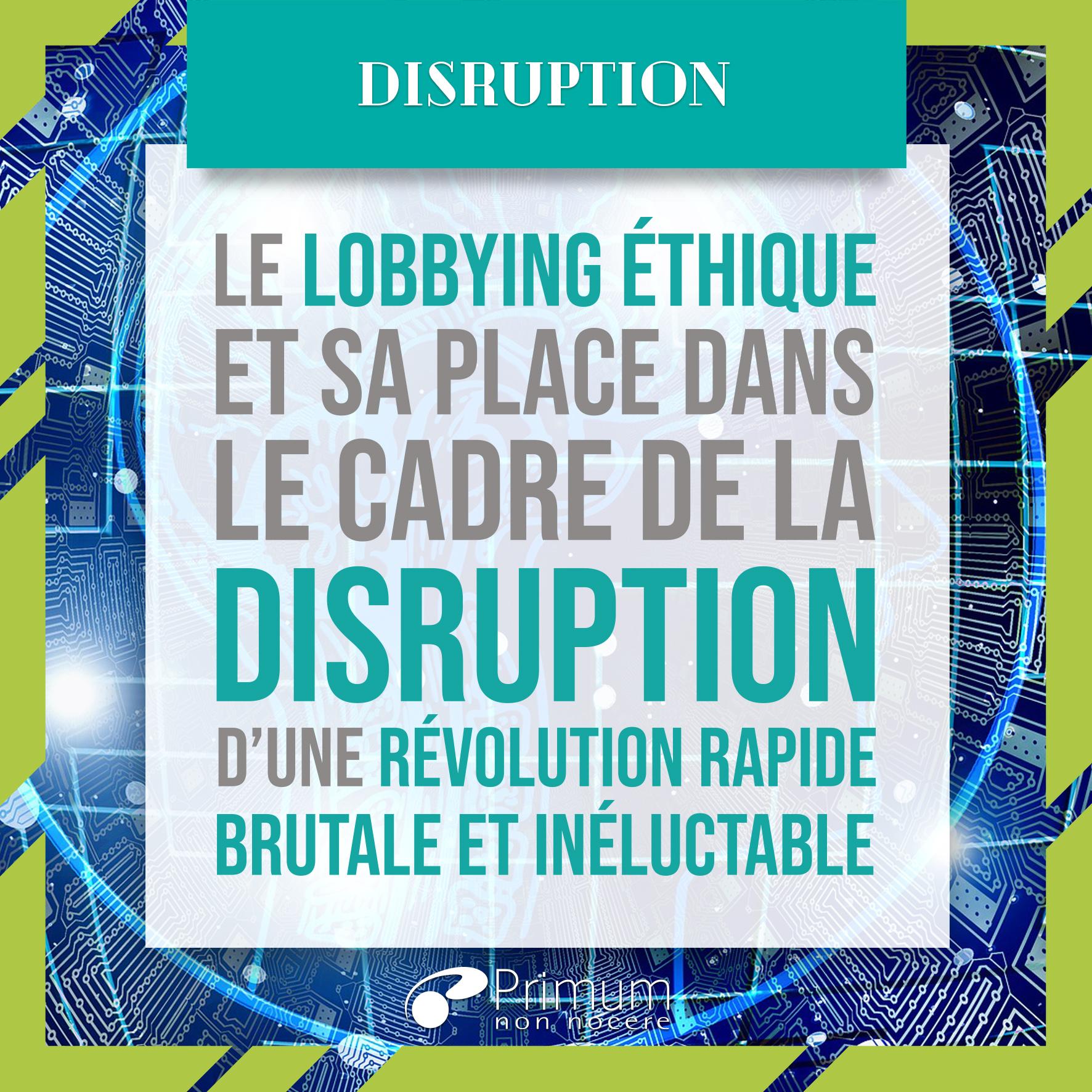 disruption et lobbying éthique