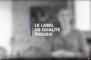 Présentation du label THQSE