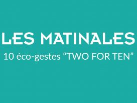"""LA MATINALE """"Two For Ten®"""""""