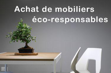 Achat de mobiliers éco-responsables