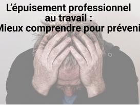 """Café-santé : l'épuisement professionnel au travail : """"Mieux comprendre pour prévenir"""""""
