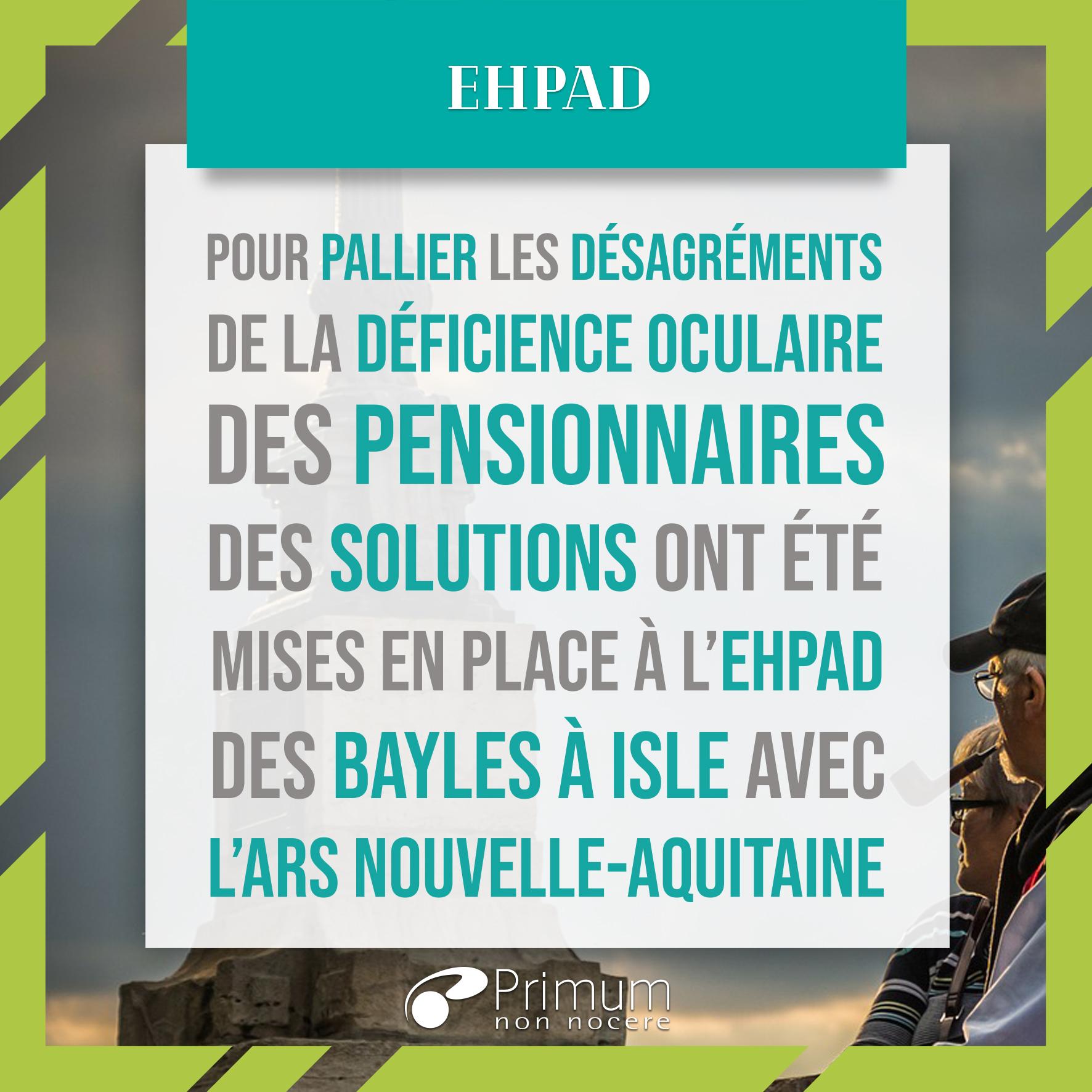 Solutions déficiences visuelles EHPAD Bayles à Isle